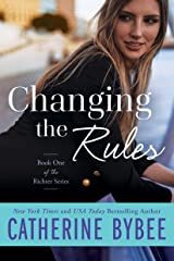 Changing the Rules (Richter Book 1) Kindle Edition