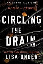 Circling the Drain (House of Crows Book 3) (English Edition)