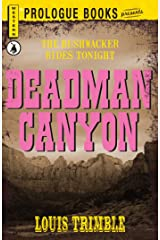 Deadman Canyon (Prologue Western) Kindle Edition