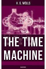The Time Machine (Unabridged) Kindle Edition