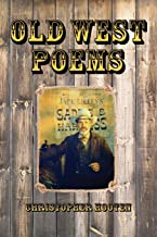 Old West Poems - Gone But Not Forgotten