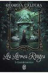 Les Larmes rouges (Tome 3) - Quintessence Format Kindle