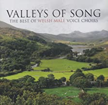 Valleys Song: Best of Welsh Male Voice Choirs