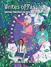 Writes of Passage: Writing through the Seasons of Your Life