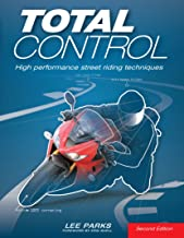 Total Control:High Performance Street Riding Techniques, 2nd Edition PDF