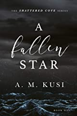 A Fallen Star: Shattered Cove Series Book 1 Kindle Edition