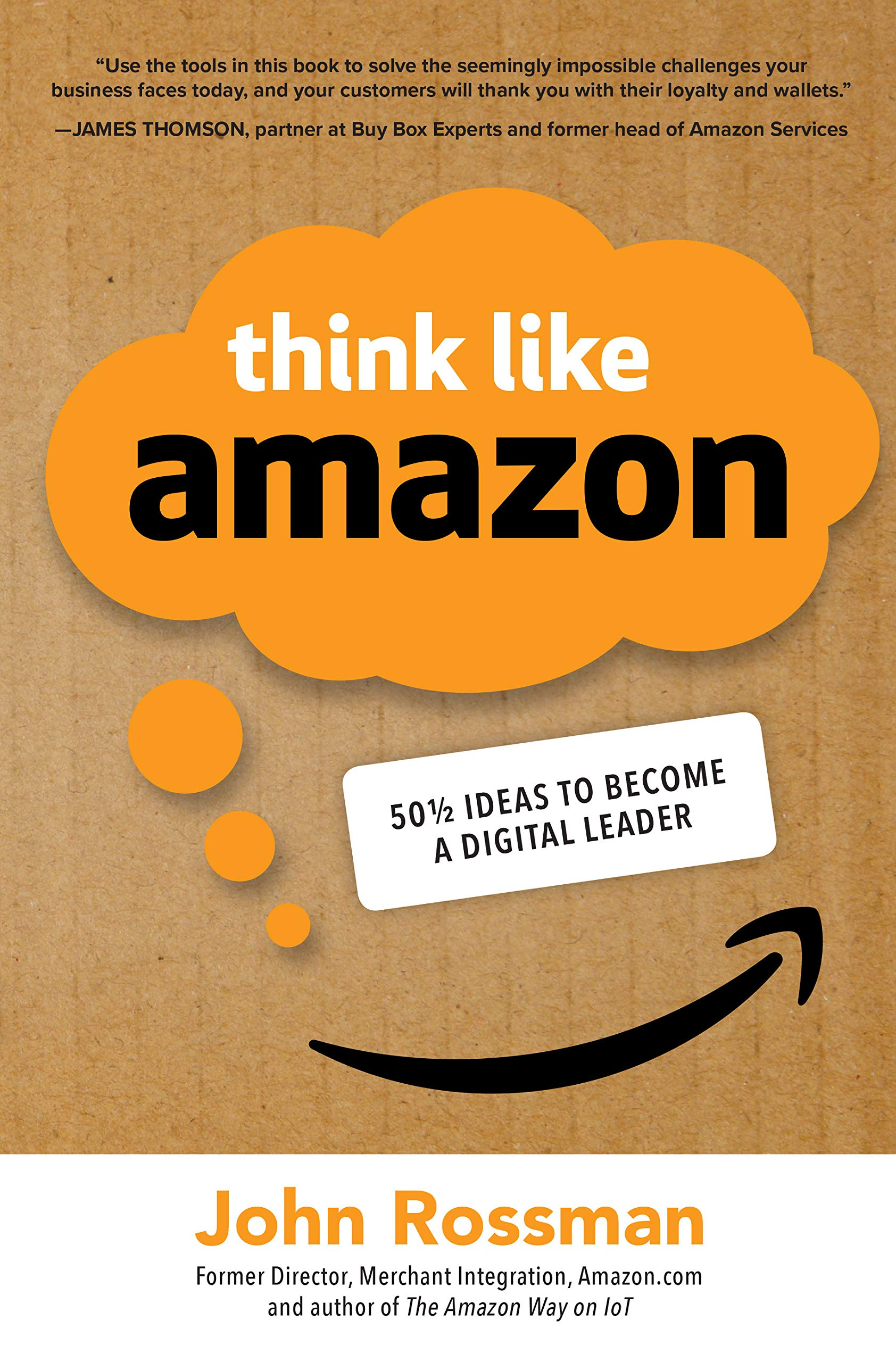 Image OfThink Like Amazon: 50 1/2 Ideas To Become A Digital Leader (English Edition)