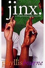 Jinx (Neighbors to Lovers Book 2) Kindle Edition