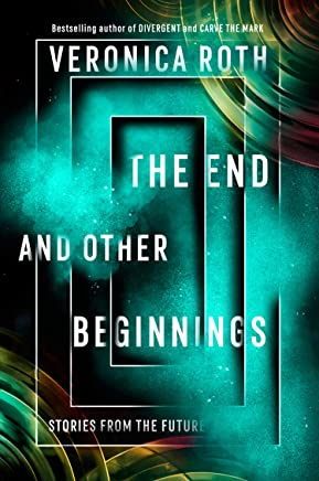 The End and Other Beginnings: Stories from the Future (English Edition)
