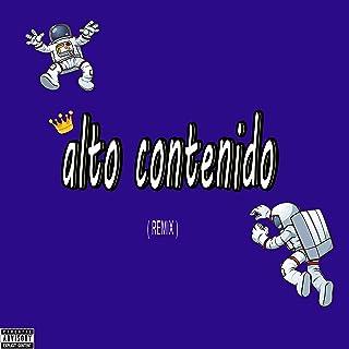 Alto Contenido (Remix) [Explicit]