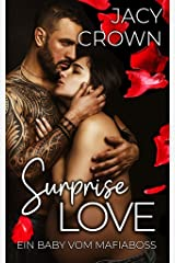 Surprise Love: Ein Baby vom Mafiaboss (Unexpected Love Stories) (German Edition) Format Kindle