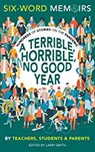 A Terrible, Horrible, No Good Year: Hundreds of Stories on the Pandemic