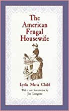 The American Frugal Housewife [Oxford World's classics]