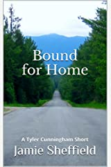 Bound for Home (Tyler Cunningham) Kindle Edition