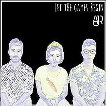 Let the Games Begin [Explicit]
