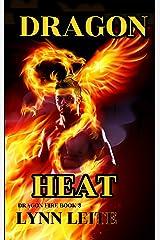 Dragon Heat (Dragon Fire Book 3) Kindle Edition