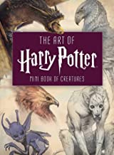 The Art of Harry Potter (Mini Book): Mini Book of Creatures