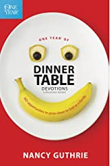 One Year of Dinner Table Devotions and Discussion Starters: 365 Opportunities to Grow Closer to God as a Family Kindle Edition