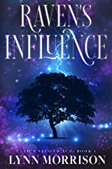 Raven's Influence: A Paranormal Women's Fiction Novel (Cleo's Second Act Book 1) Kindle Edition