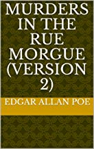 Murders in the Rue Morgue (version 2) (English Edition)