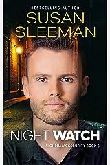 Night Watch: (Nighthawk Security Book 5) Kindle Edition