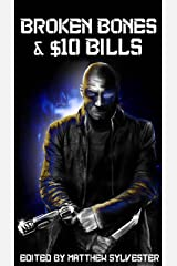 Broken Bones & Ten Dollar Bills Kindle Edition