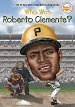 Who Was Roberto Clemente? (Who Was?)