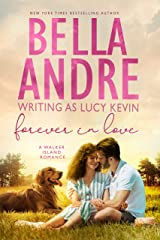 Forever In Love (A Walker Island Romance Book 5) Kindle Edition