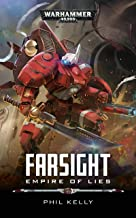 Empire of Lies (Farsight: Warhammer 40,000 Book 2)