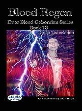 Bloed Regen: Door Bloed Gebonden Serie Boek 13