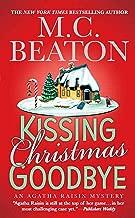 Kissing Christmas Goodbye (Agatha Raisin Mysteries, No. 18): An Agatha Raisin Mystery