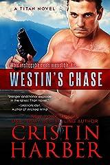 Westin's Chase (Titan Book 3) Kindle Edition