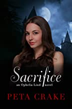 Sacrifice (Ophelia Lind Series Book 2)