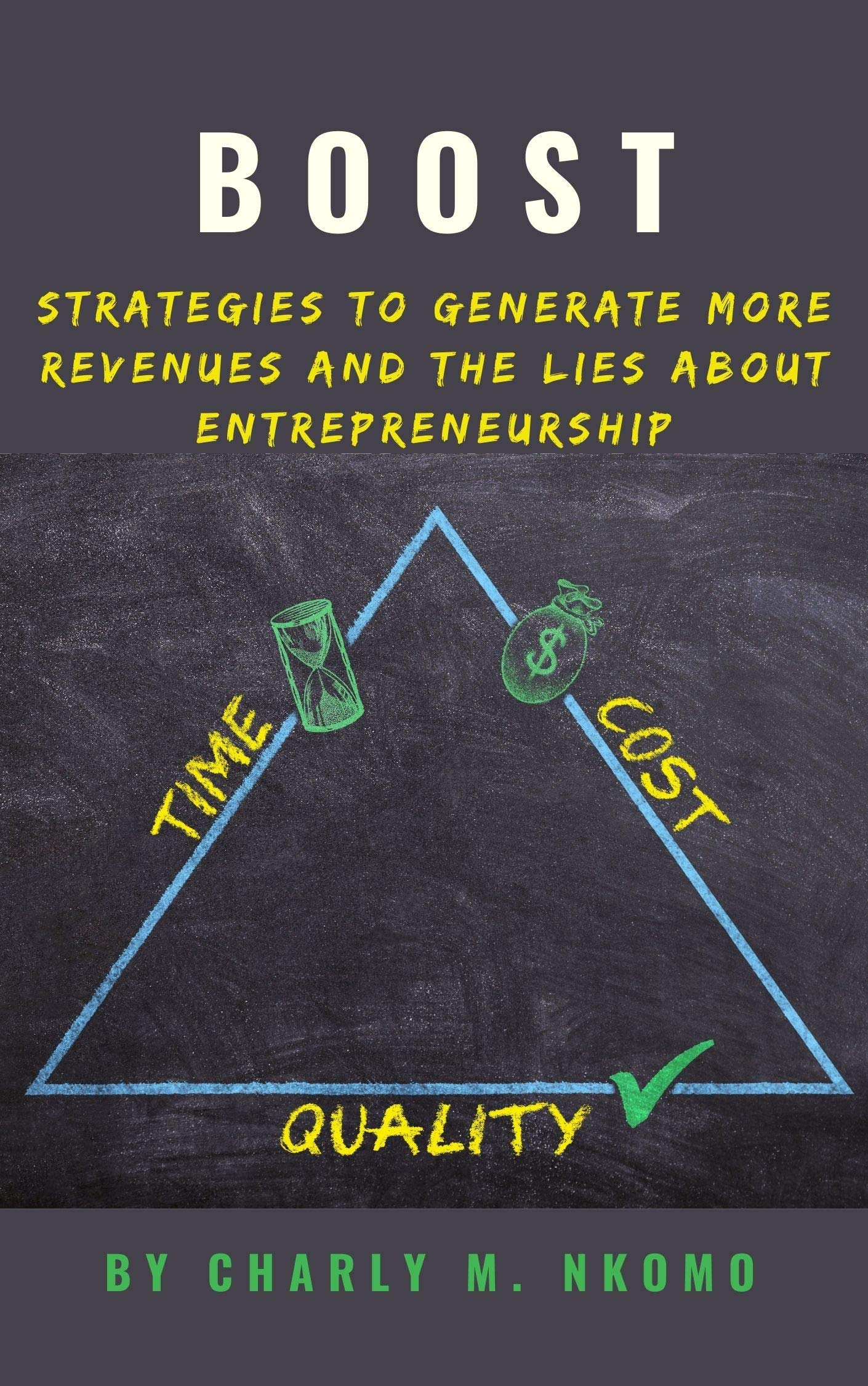 BOOST: Strategies to Generate More Revenues and The Lies About Entrepreneurship