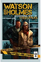 Watson and Holmes - A Study In Black Kindle Edition
