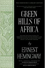 Green Hills of Africa: The Hemingway Library Edition Kindle Edition