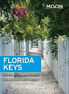 Moon Florida Keys: Including Miami & the Everglades (Travel Guide)