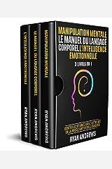 Manipulation Mentale   Le Manuel Du Langage Corporel   L'Intelligence Émotionnelle: Contrôlez et améliorez votre vie en la projetant vers le succès Format Kindle