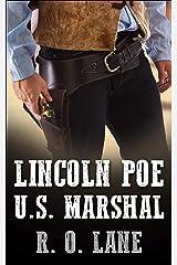 Lincoln Poe: U. S. Marshal Kindle Edition