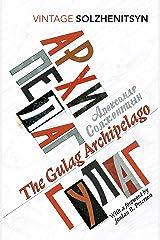 The Gulag Archipelago: (Abridged edition) (Vintage Classics) Kindle Edition