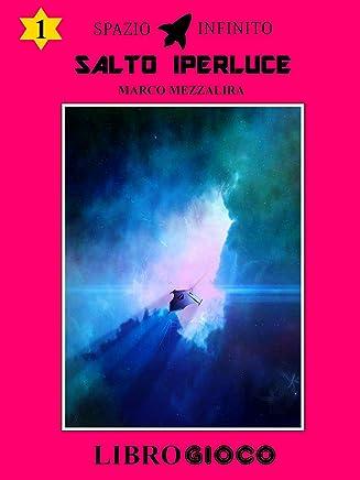 Salto Iperluce: Libro Game