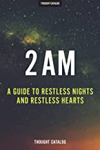 2 AM: A Guide To Restless Nights And Restless Hearts