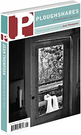 Ploughshares Spring 2014 Guest-Edited by Jean Thompson (English Edition)