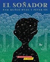 soñador, El (The Dreamer): (Spanish language edition of The Dreamer) (Spanish Edition)