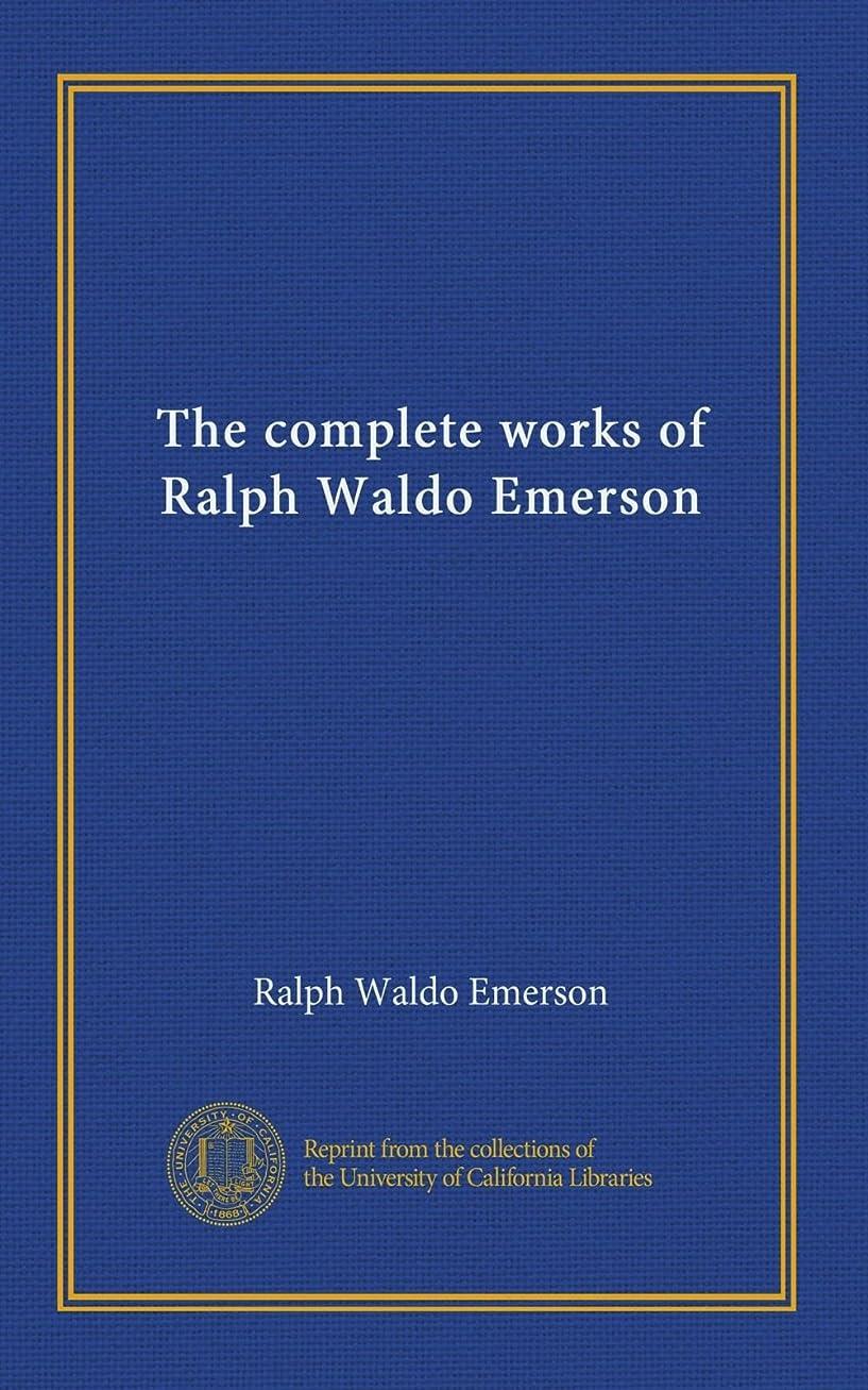 しない始まり処分したThe complete works of Ralph Waldo Emerson (v.09)