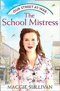 The School Mistress (Our Street at War, Book 2)