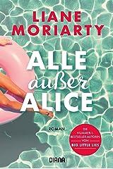 Alle außer Alice: Roman (German Edition) Kindle Edition