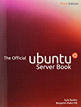The Official Ubuntu Server Book by Kyle Rankin (22-Aug-2013) Paperback