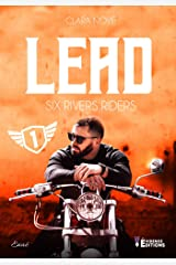 Lead: Six rivers Riders, T1 Format Kindle