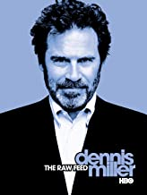 dennis miller the raw feed